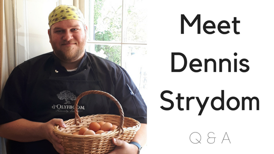 Q&A with chef, Dennis Strydom